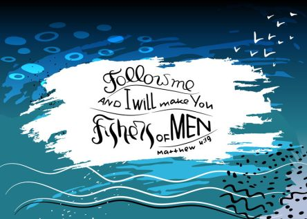 Follow me and I will make you fishers of men. Bible lettering.  Words Jesus Christ to his students.Trendy blue background with abstract spots and paint strokes. Minimalism drawing.Vector design.